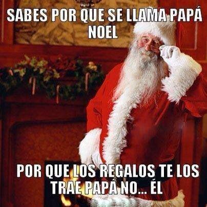 Asi Es Papa Noel Memes De Papas Chistes Navidenos