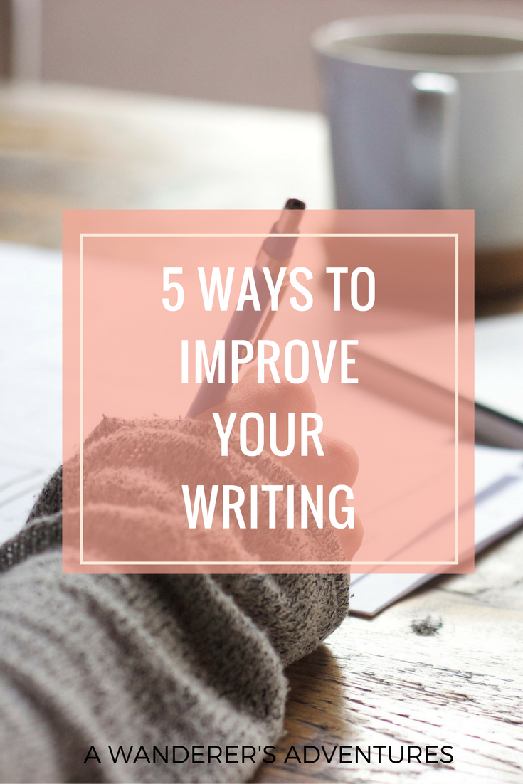 ways to improve your writing college students and literacy 5 ways to improve your writing