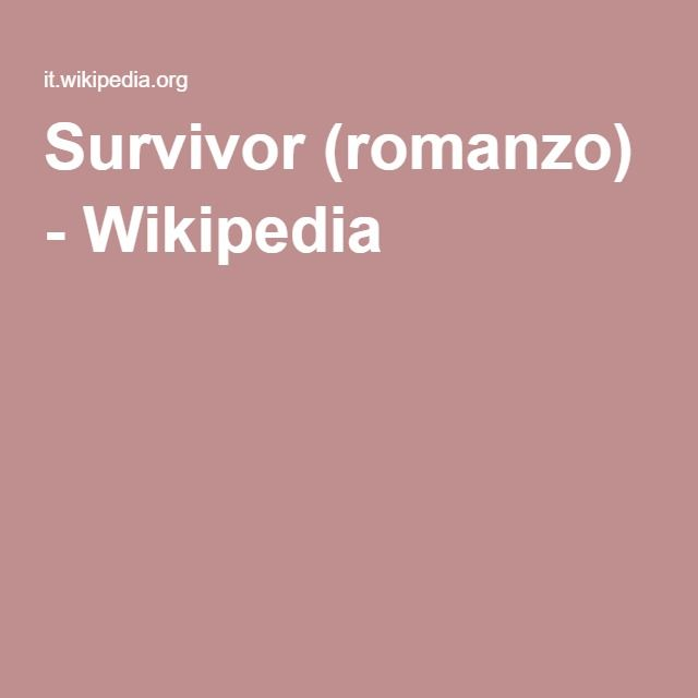 Survivor (romanzo) - Wikipedia