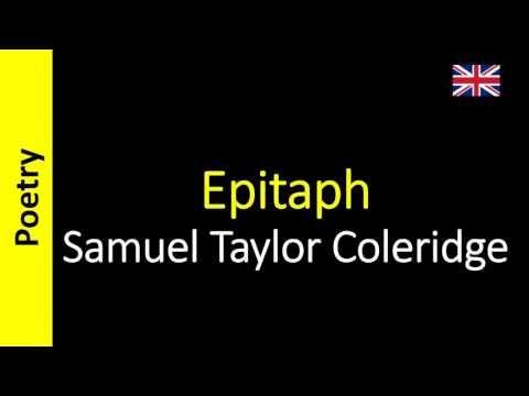 Epitaph - Samuel Taylor Coleridge