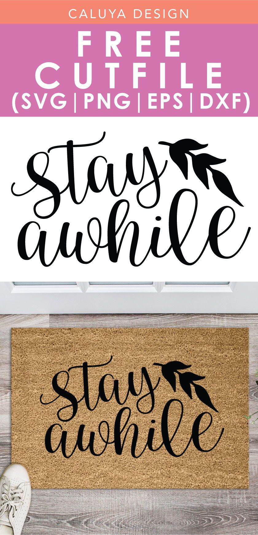 Free Stay Awhile Svg Png Eps Dxf By Caluya Design Cricut Svg Free Printable Clip Art
