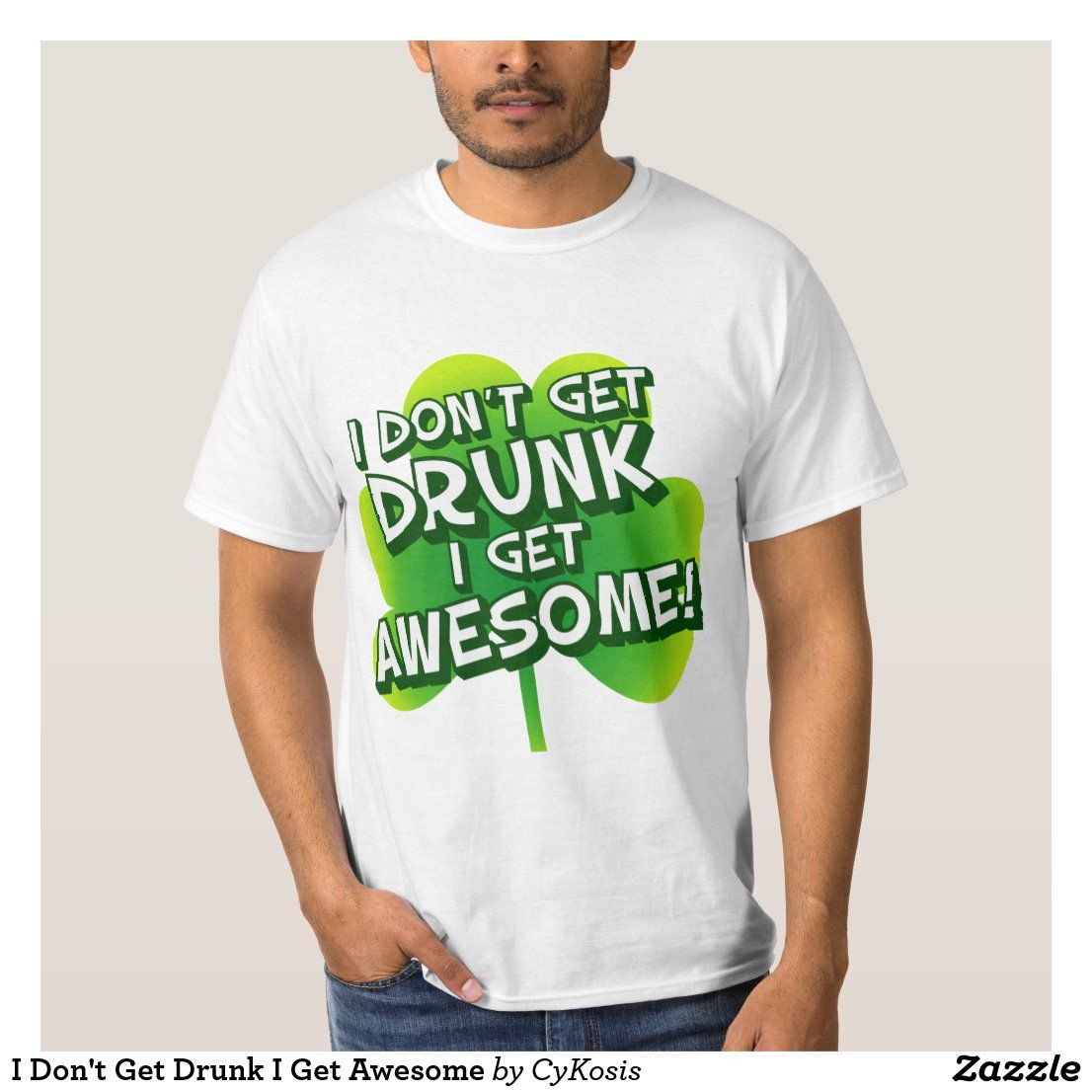 St.Patrick/'s Day I Don/'t Get Drunk I Get Awesome Hoodie Gift Idea
