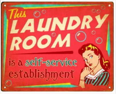 Vintage Laundry Room Signs Placas Na Lavanderia Self Service Anuncios Vintage