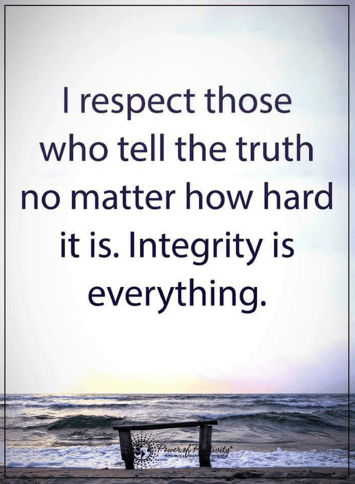 Respect those who never hide the truth behind the lies   Quotes - Quotes