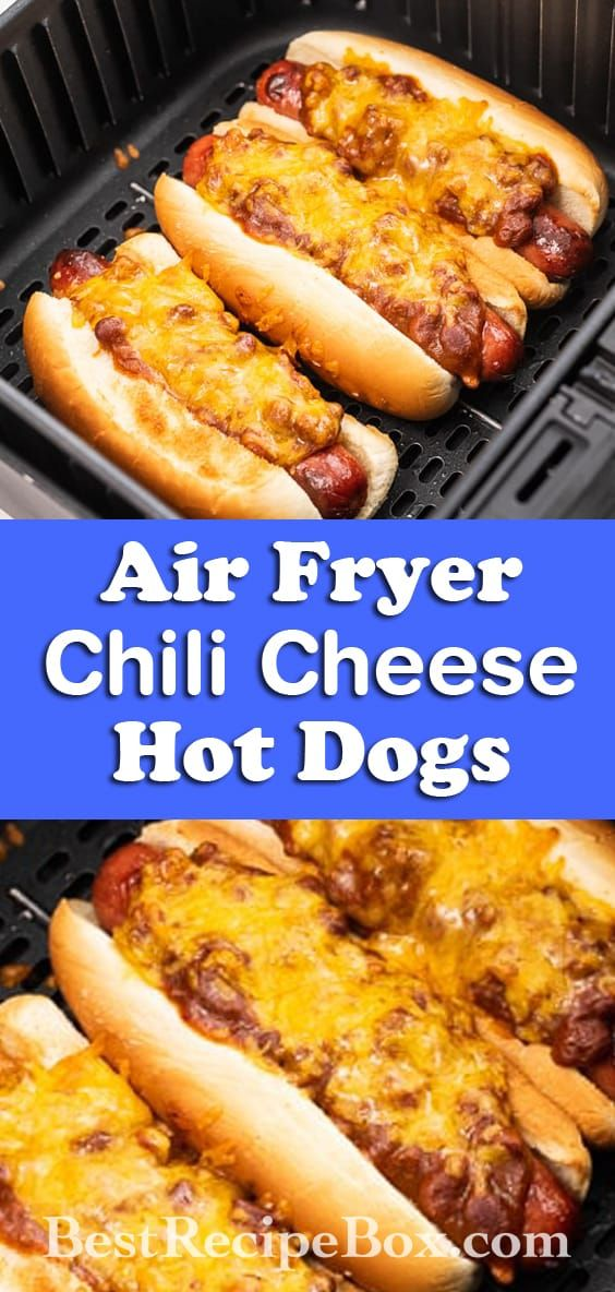 Air Fryer Chili Cheese Dogs Recipe Dog recipes, Hot