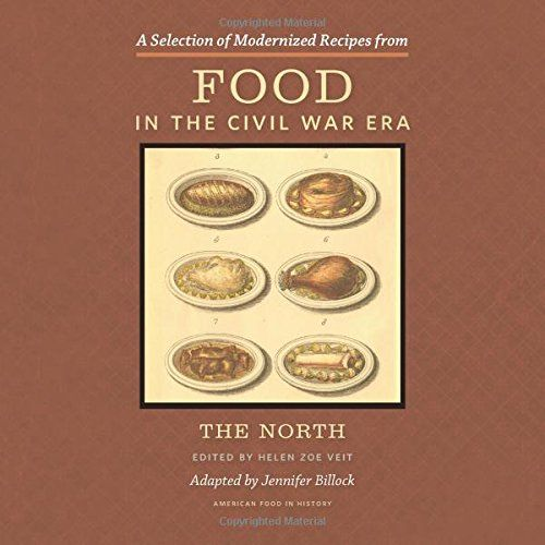 A selection of modernized recipes from food in the civil war the a selection of modernized recipes from food in the civil war the north american food in history pdf cookbooks pinterest american food forumfinder Choice Image