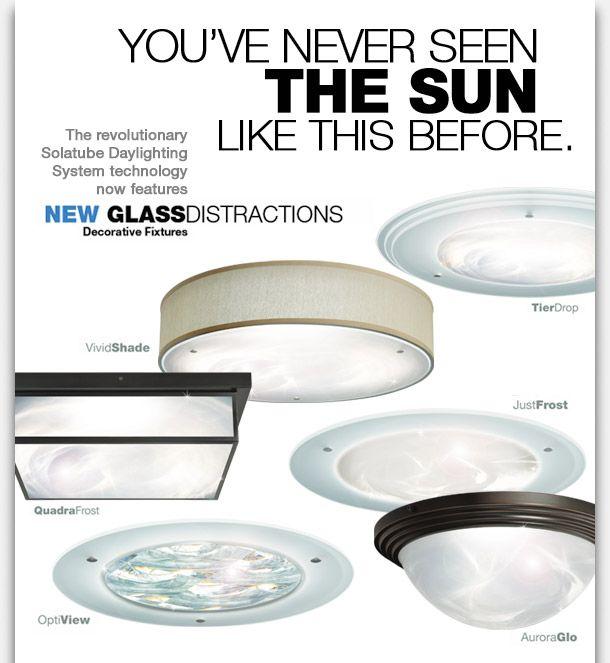 Glass Distractions For Your Solatube Solar Tube Lighting Solar Tubes Skylight