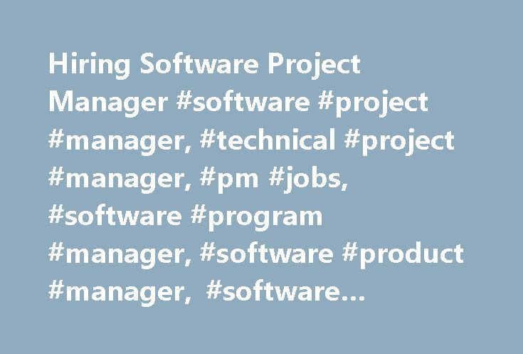 Hiring Software Project Manager Software Project Manager