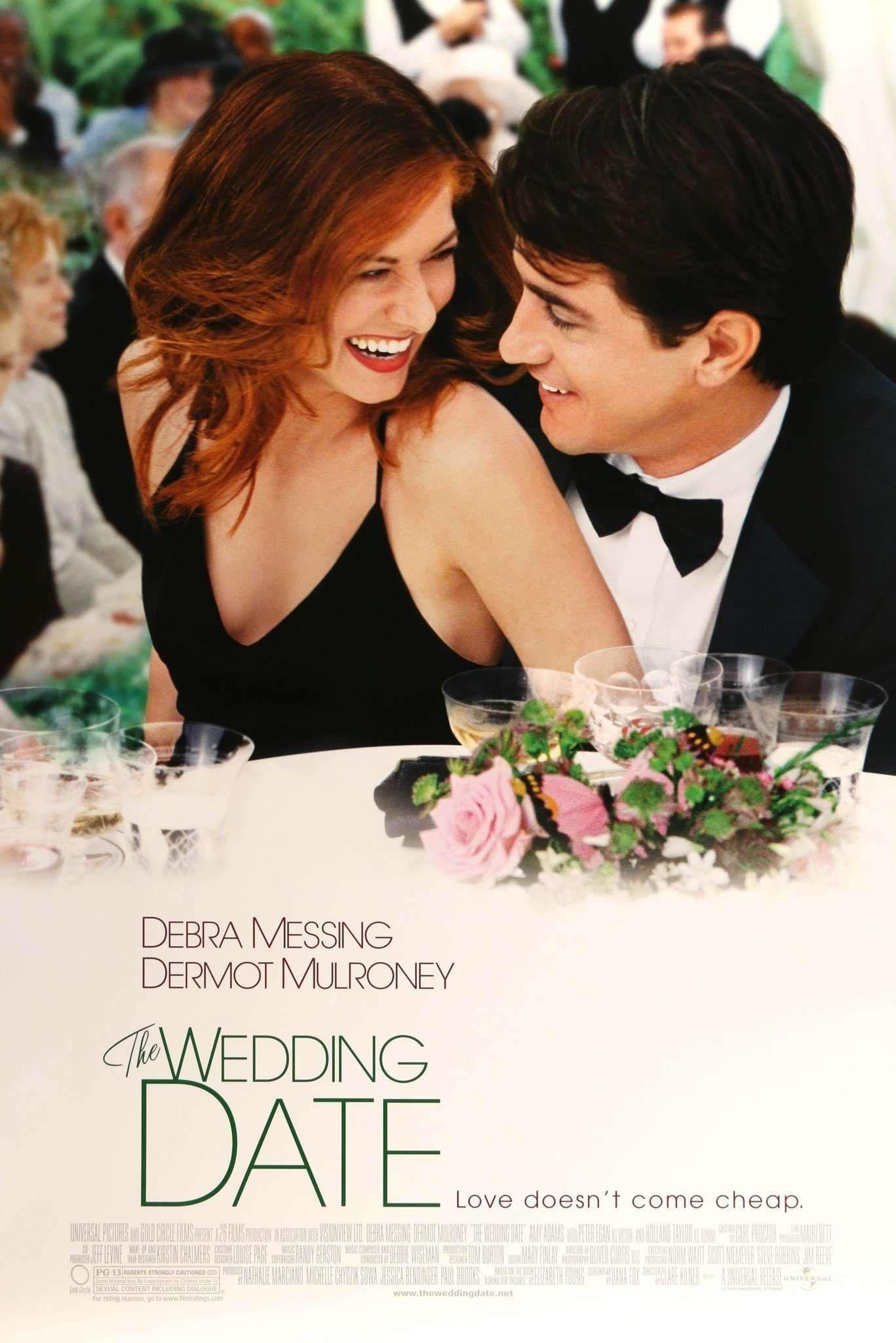 Wedding Date 2005 In 2020 Wedding Movies The Wedding Date Dermot Mulroney