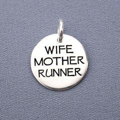 Wife Mother Runner Charm