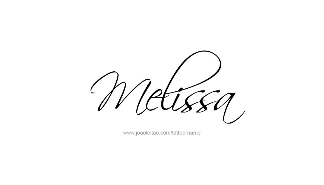 Melissa Name Tattoo Designs Melissa Name Name Tattoos Name Tattoo