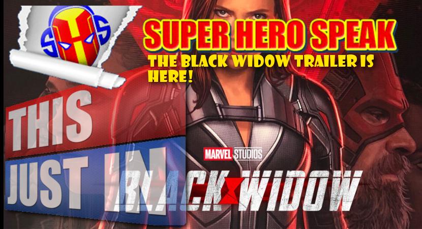 The Black Widow Trailer Is Here Black Widow Trailer Widow