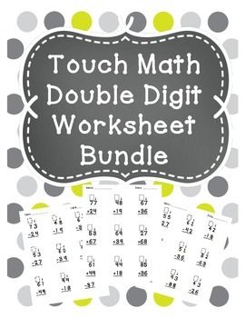 Touch Math Double Digit Addition and Subtraction Bundle | Tutoring ...