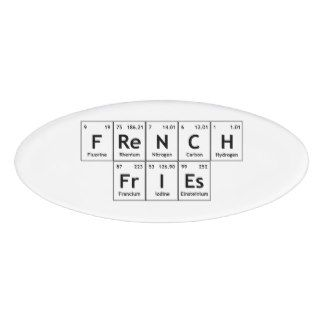 Chemical periodic table of elements teacher name tag periodic french fries chemistry periodic table word element name tag urtaz Image collections