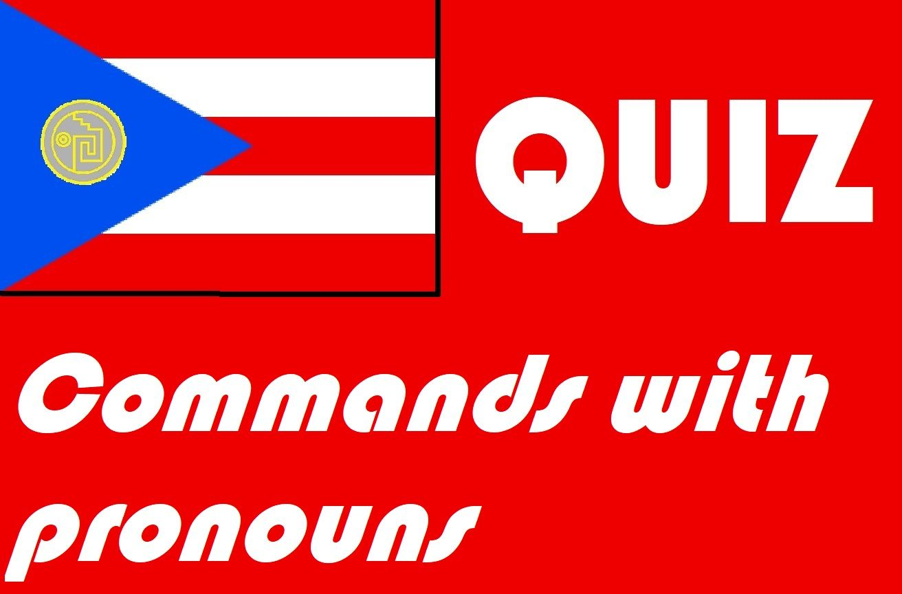 Spanish Commands With Pronouns Quiz Or Worksheet Distance