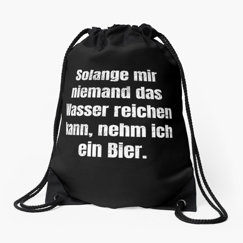 Bier Spruch Design Drawstring Bag By Micha75muc In 2020 Bags