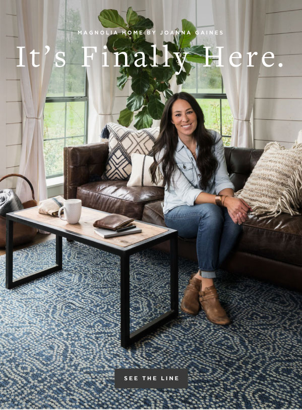 It S Here See The Joanna Gaines Magnolia Home Collection