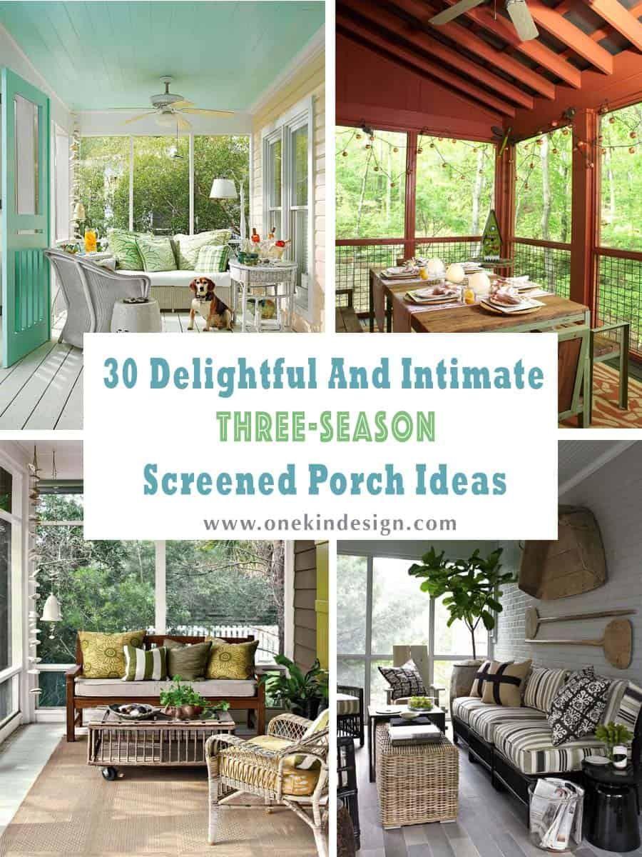 30 Delightful And Intimate Three Season Screened Porch Ideas Screened In Porch Screened Porch Designs Porch Decorating