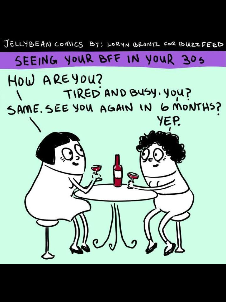 Seeing Your Bff After Your 30 S Lol Funny Memes About Life Funny Quotes Friends Funny