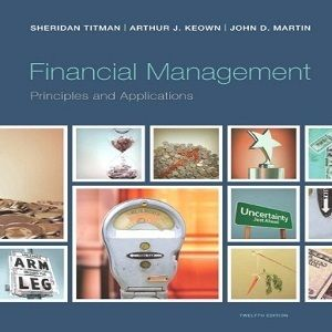 15 free test bank for financial management principles and financial management principles and applications edition by titman and keown solutions manual testbankstore online library solution manual and test bank fandeluxe Gallery