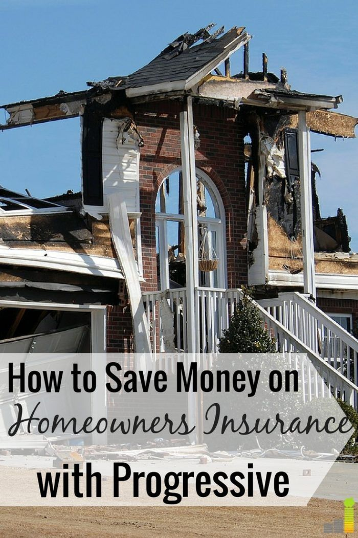How You Can Save Money On Homeowners Insurance With Progressive