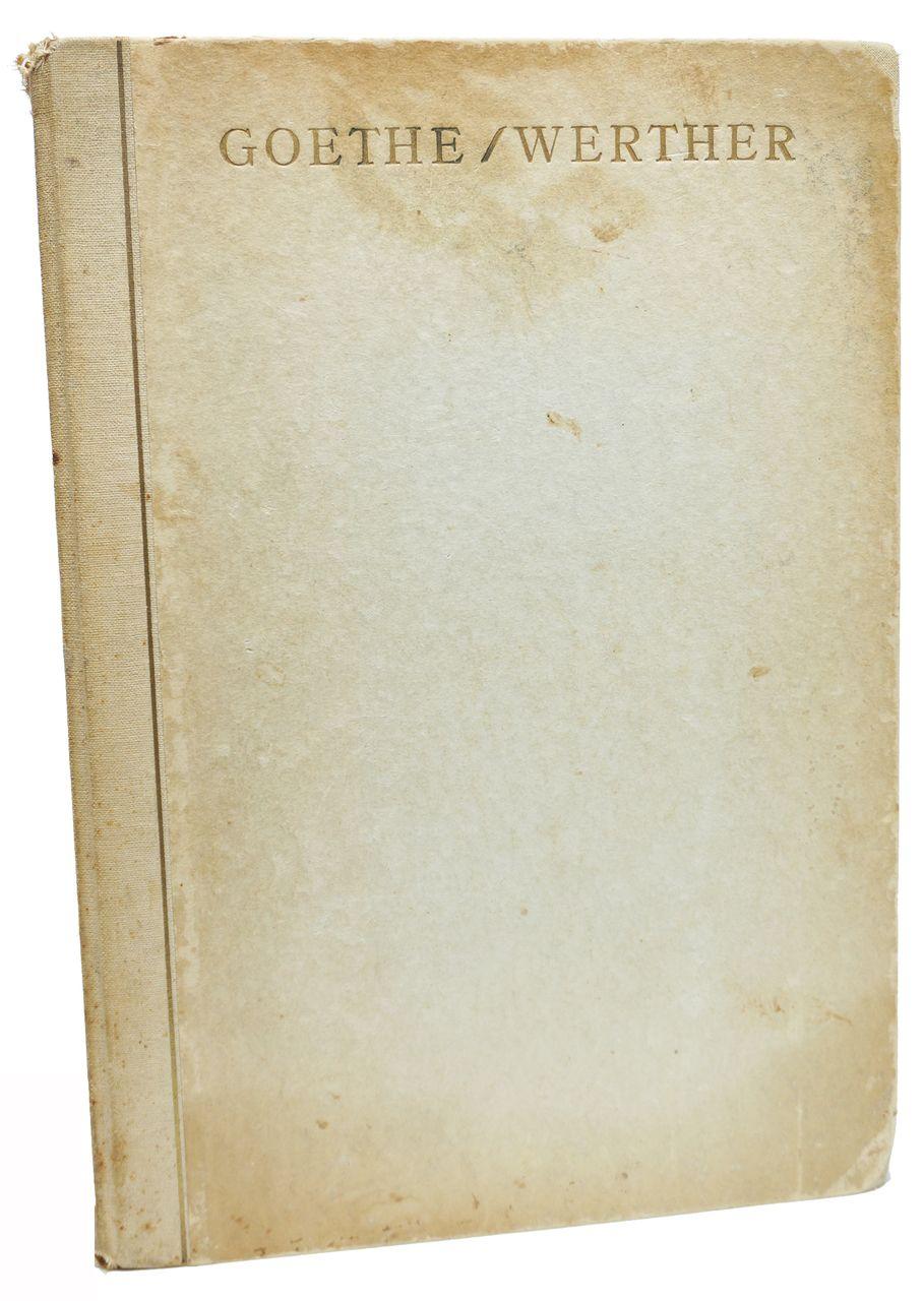 Die Leiden Des Jungen Werther Wolfgang Goethe Illustrated Rare Book 1925 Book Publishing Goethe Werther Good Books