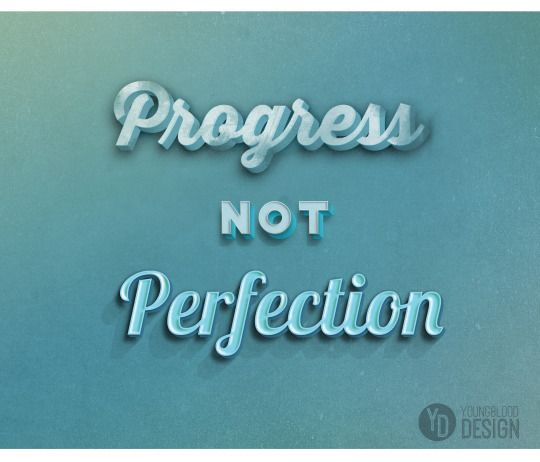 Progress not Perfection — youngblood design