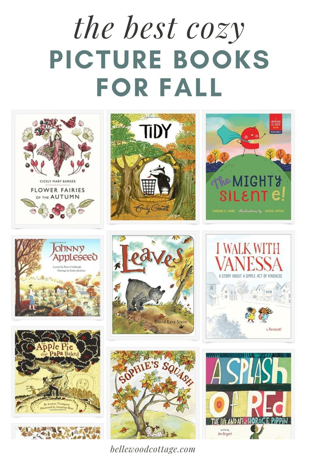 If your kids love fall, then they will love the books on my Cozy September Picture Books for Fall booklist--and you will too! From apples to pumpkins, Johnny Appleseed to back-to-school, this book list has dozens of books you will love reading aloud with your kids! #fall #books #bellewoodcottage