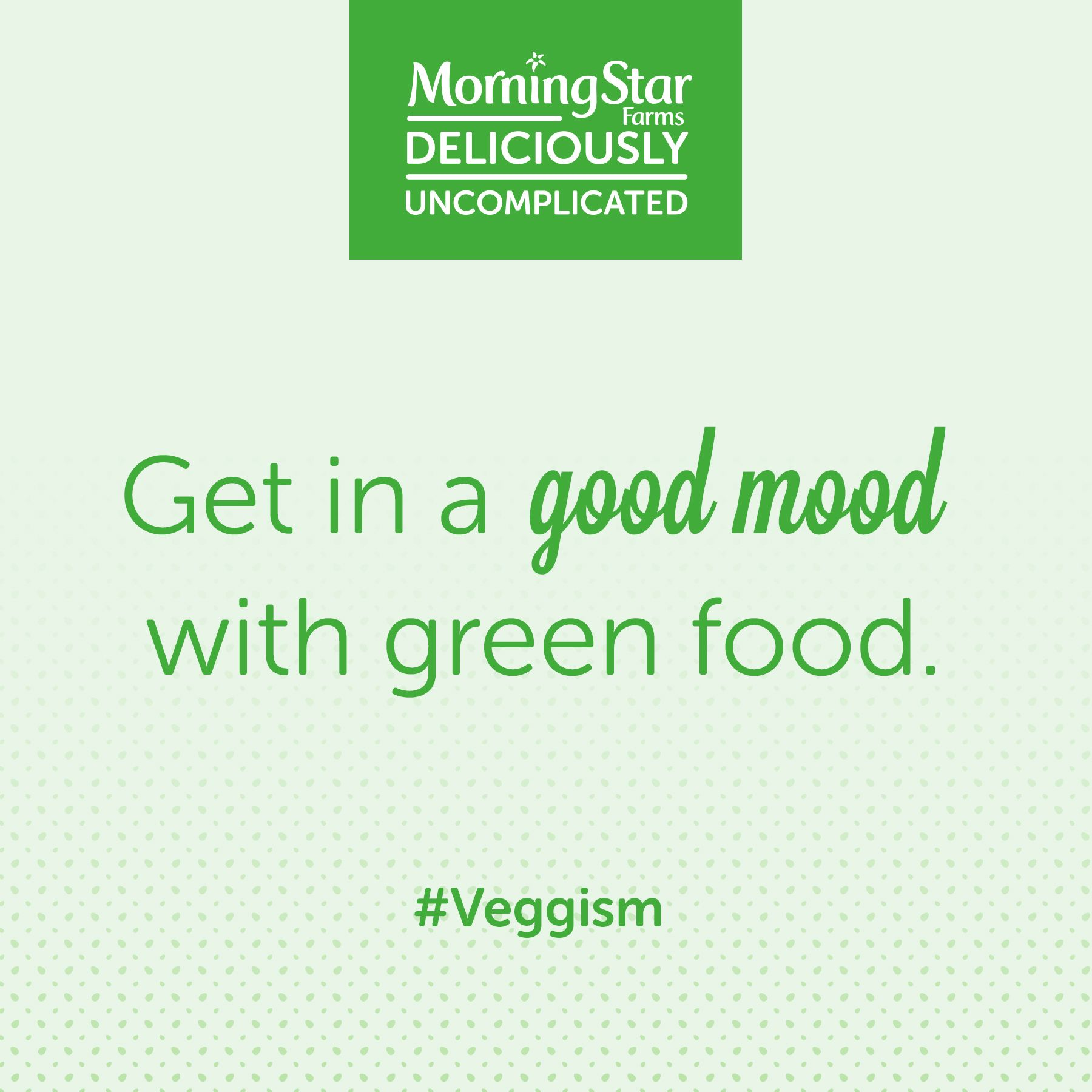 Do you have a #veggism of your own? Comment with yours.