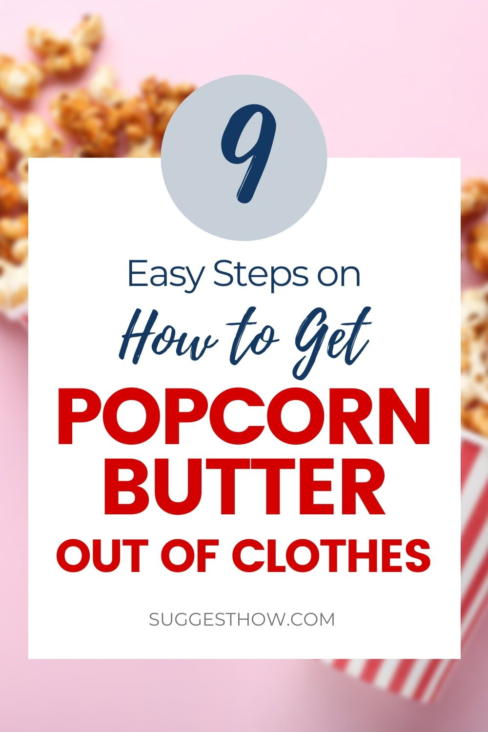 d3238921d60164f0cabe1c74dcb60ca1 - How To Get Popcorn Butter Stains Out Of Clothes