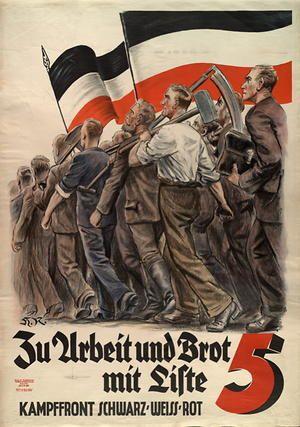 zu arbeit und brot mit liste 5 kampffront schwarz wei rot posters weimar republic 1919 1933. Black Bedroom Furniture Sets. Home Design Ideas