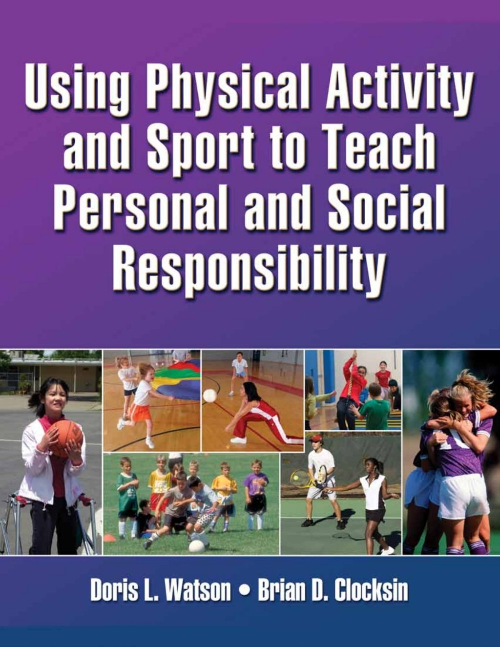 Using Physical Activity And Sport To Teach Personal And