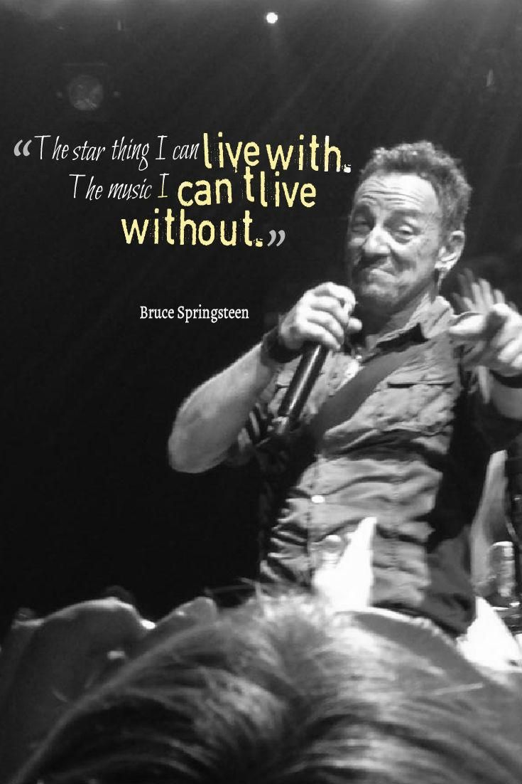 Bruce Springsteen! on | Bruce springsteen quotes, Bruce ...