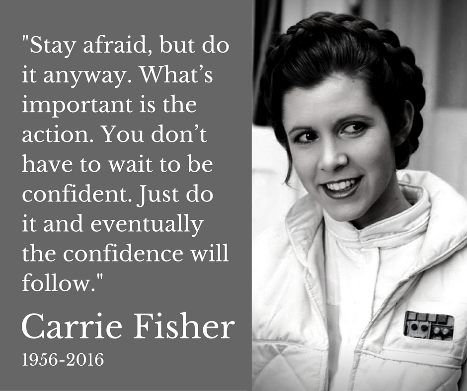 Image result for carrie fisher stay afraid