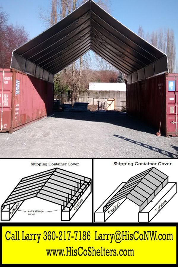 All Weather Shield Shelter Cargo Shipping Container Cover...Save Hundred$  Make