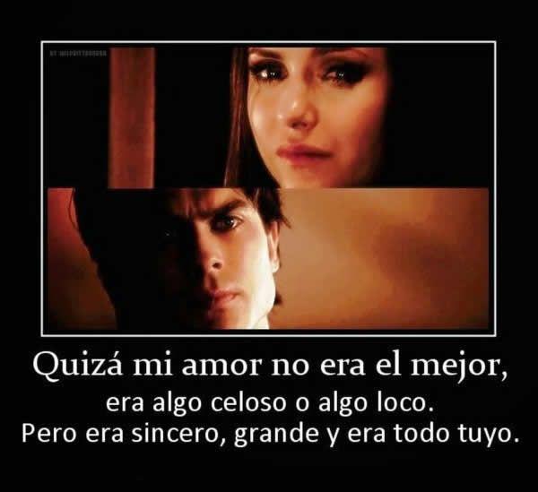 Amor Sincero Frases De Vampire Diaries Damon De La Serie Vampire Diaries Frases De Damon