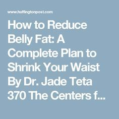 How to Reduce Belly Fat: A Complete Plan to Shrink Your Waist