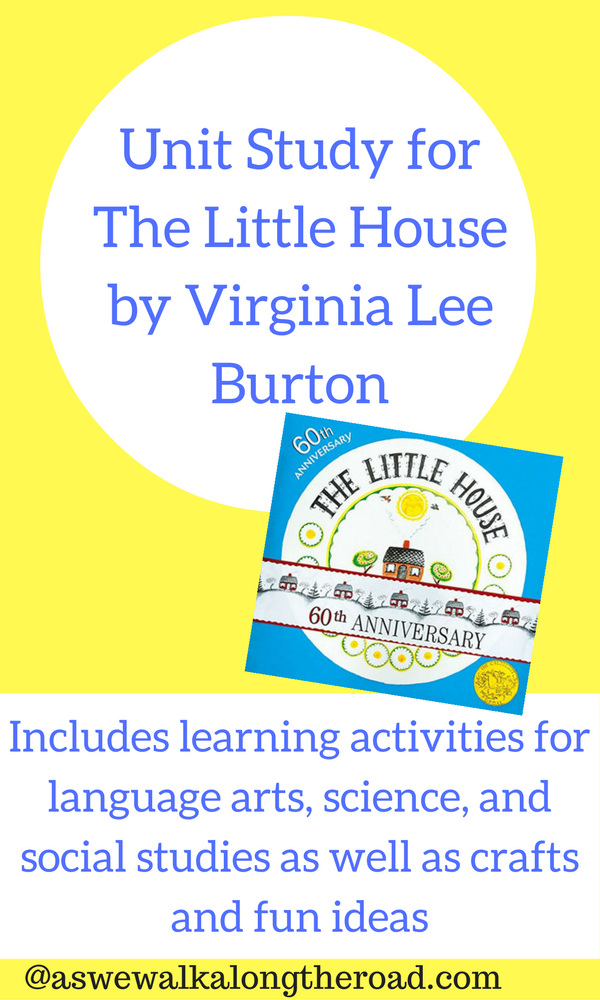 Unit Study For The Little House By Virginia Lee Burton Booklists