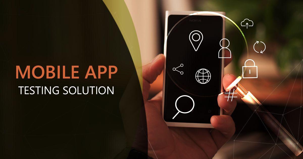 Mobile app testing solution mobile app ios application