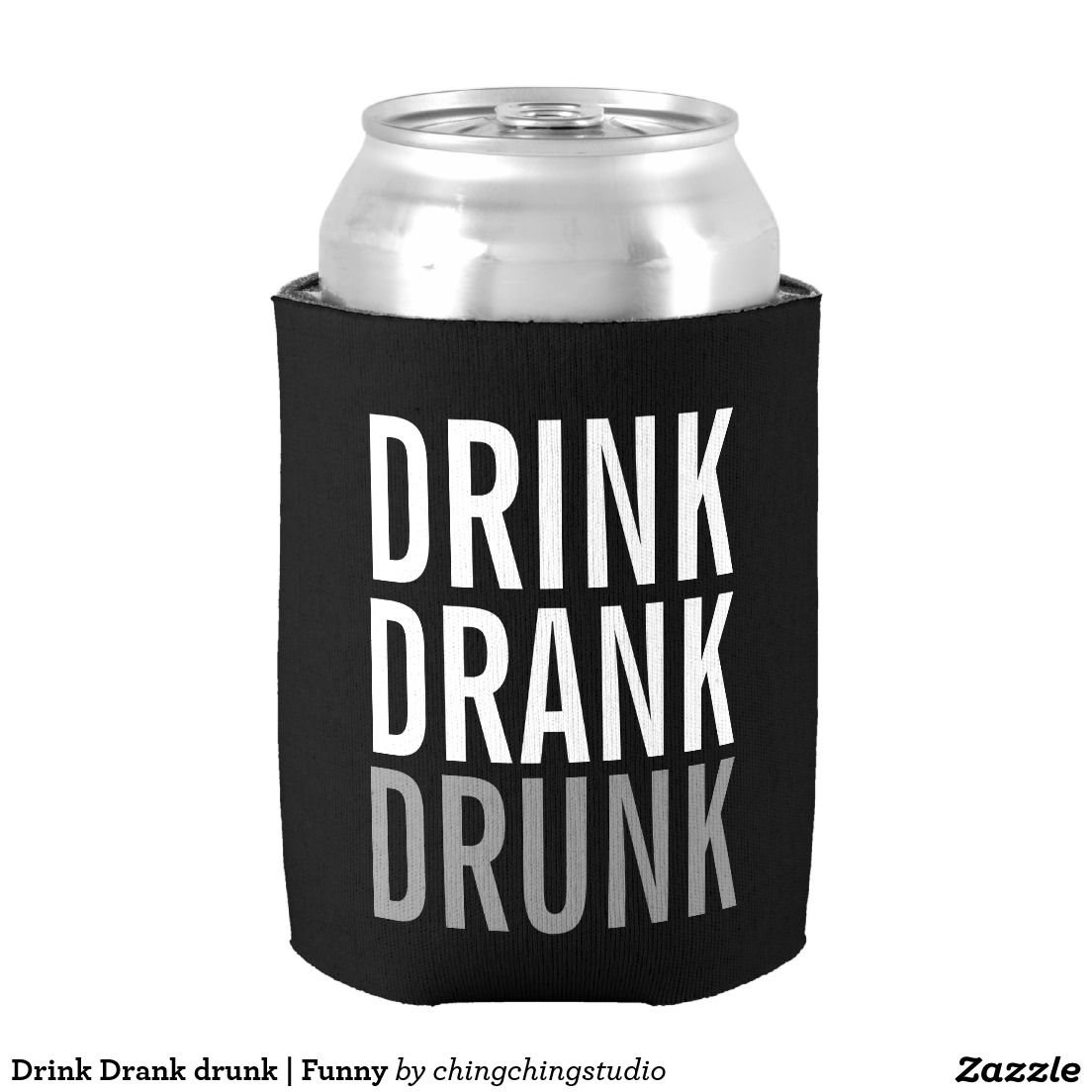 'Drink Drank Drunk' Black and White Funny Can Cooler for party night.
