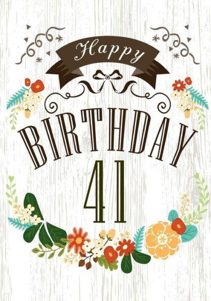 Happy Birthday 41 Books For Women Journal Notebook Year Old Journalin
