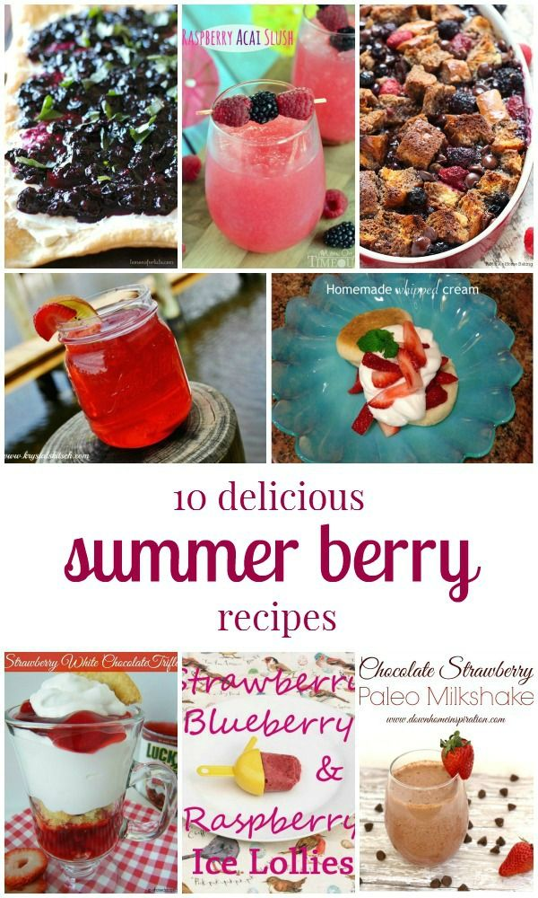 10 Delicious Summer Berry Recipes