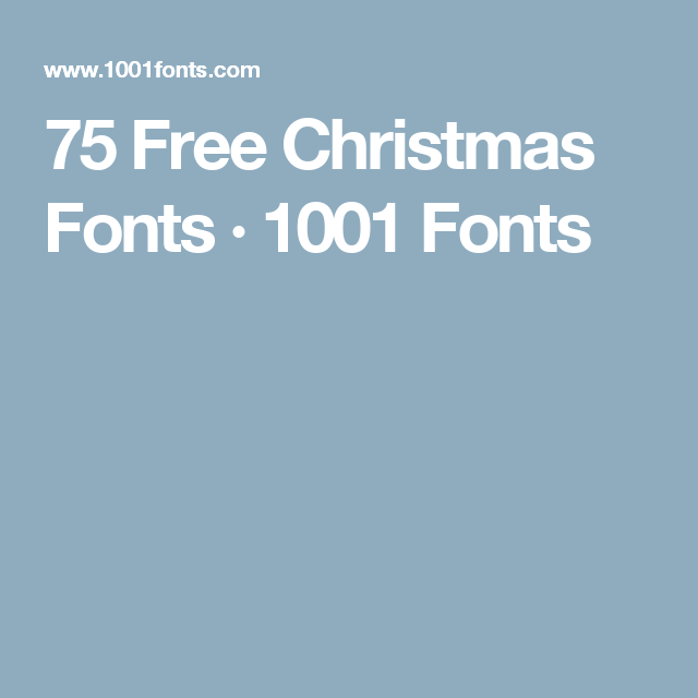 75 Free Christmas Fonts · 1001 Fonts