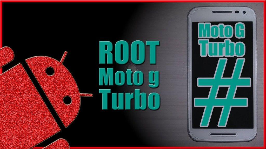 Descargar Como Fazer Root No Moto G Edicao Turbo Para Celular