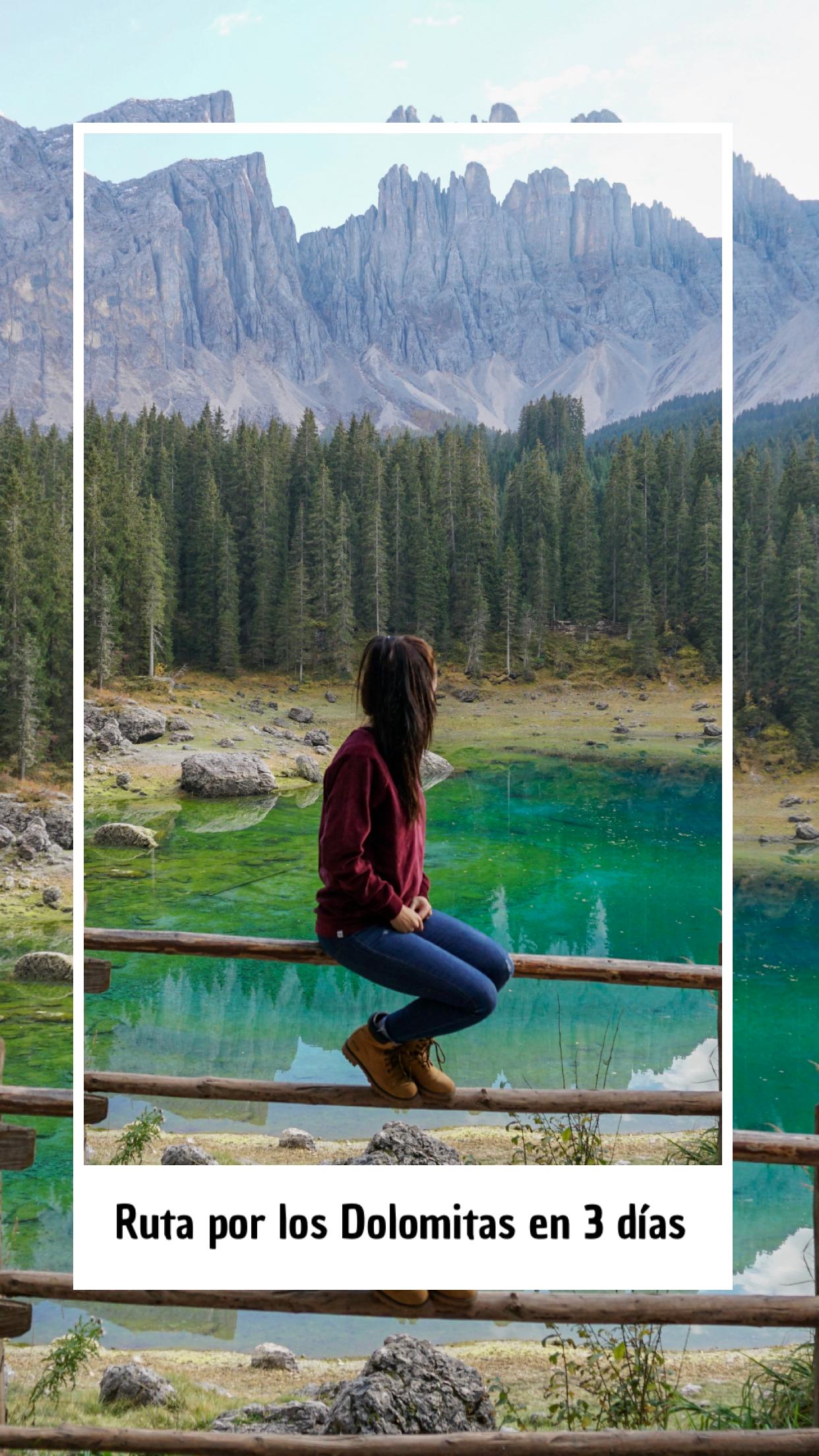 Ruta Por Los Dolomitas En 3 Días Nuestros Pasos Por El Mundo Los Dolomitas Rutas Viajes Internacionales