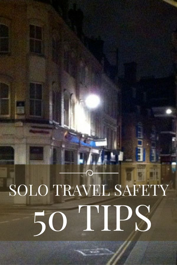 Solo Travel Safety: 50 Tips (Revised and Updated) Traveling solo? Safety is all your responsibility. Here are 50 tips to feel and be safe on the road. https://solotravelerworld.com/travel-safety/