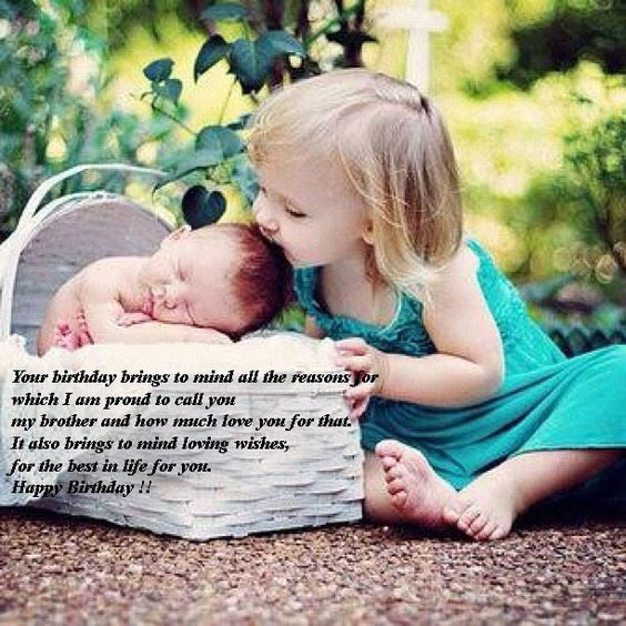 Birthday Quotes For Younger Brother New Baby Photos New Baby Products Happy Birthday Little Brother