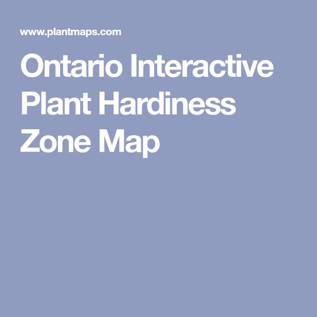 Ontario Interactive Plant Hardiness Zone Map