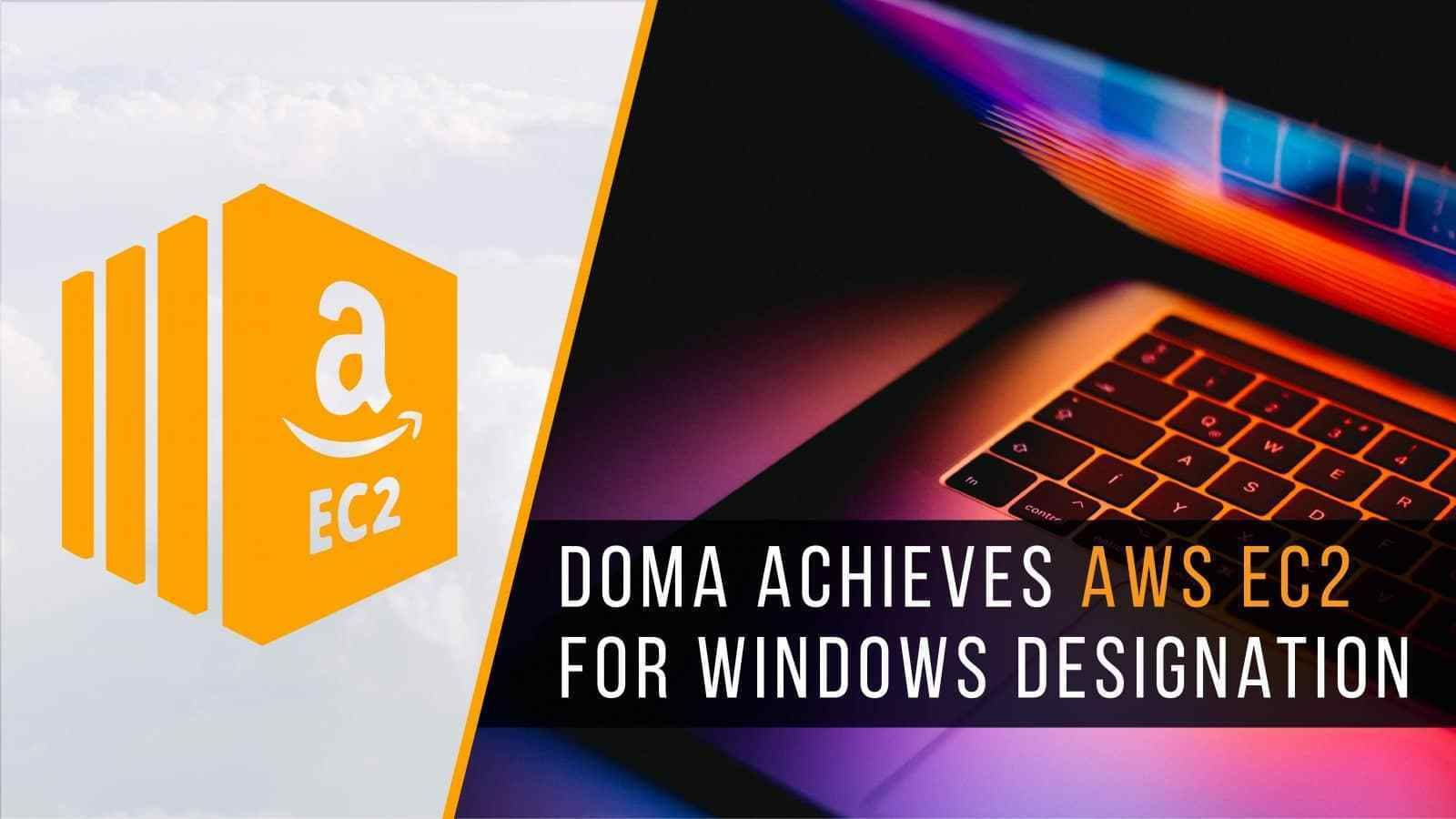 Doma Achieves The Aws Service Delivery Designation For Amazon Ec2 Business Continuity Make Business Doma