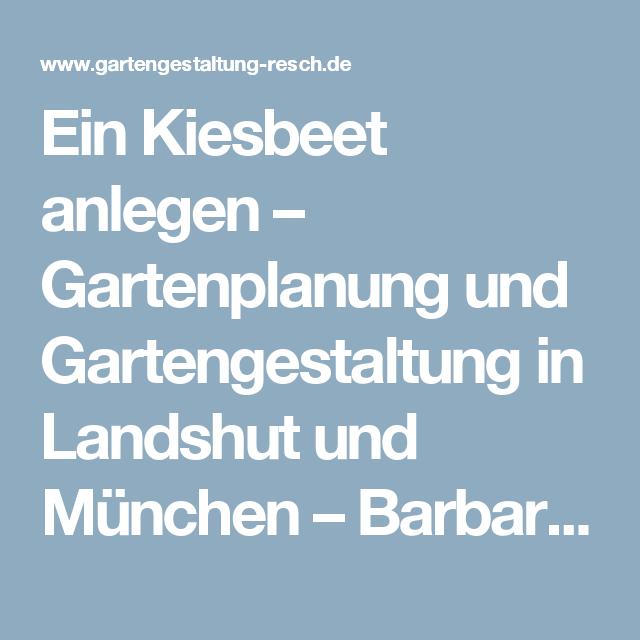 Gartenplanung München ein kiesbeet anlegen gartenplanung und gartengestaltung in